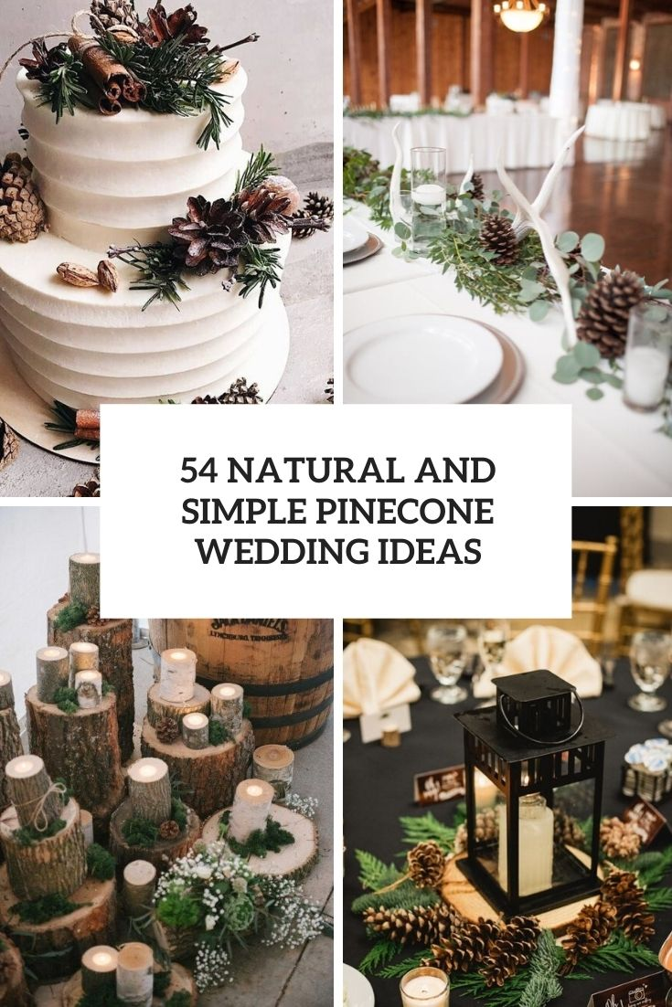 natural and simple pinecone wedding ideas cover