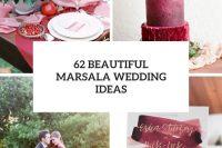 62 beautiful marsala wedding ideas cover