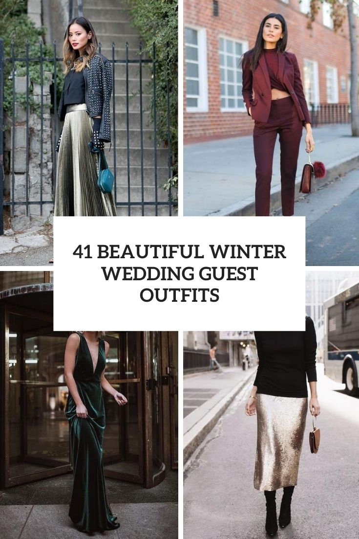 41 Beautiful Winter Wedding Guest Outfits