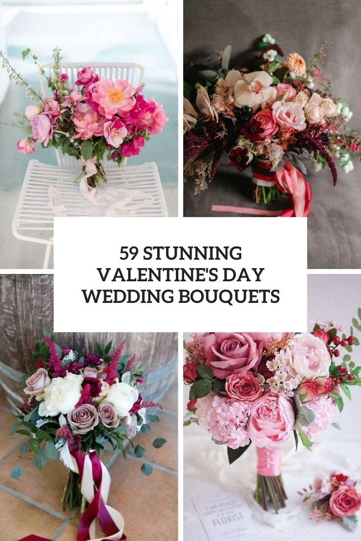 59 Stunning Valentine's Day Wedding Bouquets
