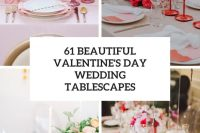 61 beautiful valentine's day wedding tablescapes cover