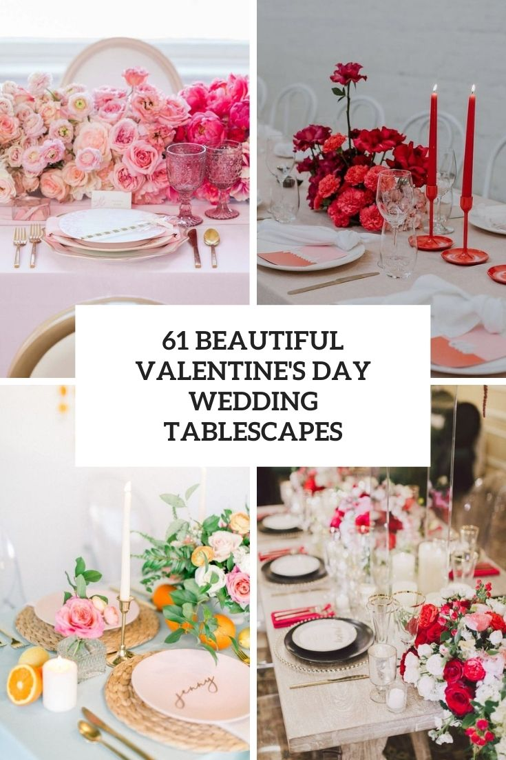 61 Beautiful Valentine's Day Wedding Tablescapes