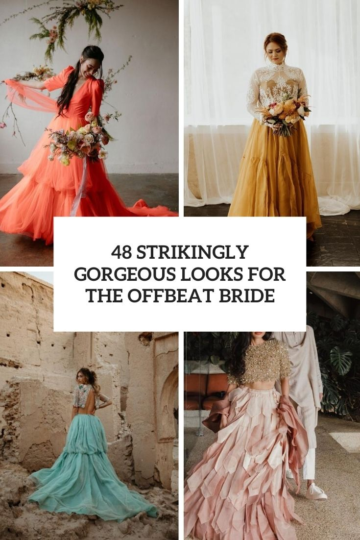 48 Strikingly Gorgeous Looks For The Offbeat Bride