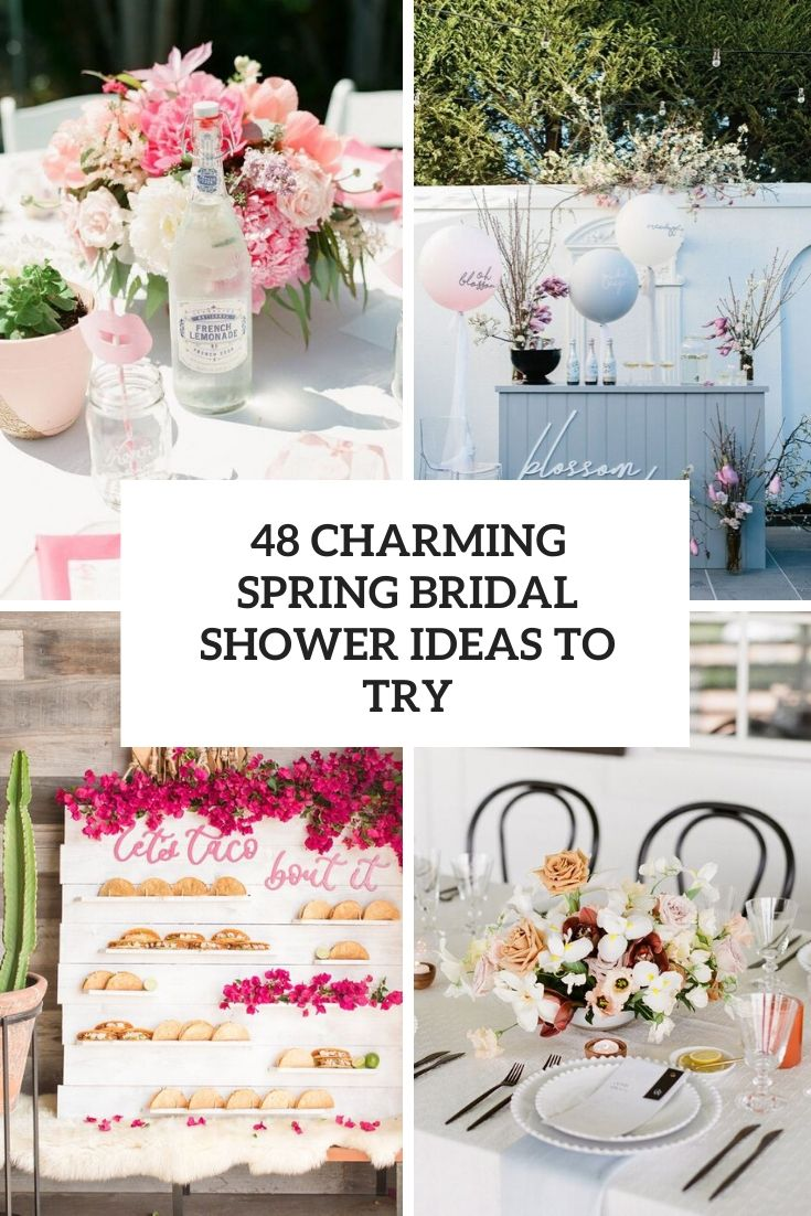 48 Charming Spring Bridal Shower Ideas To Try
