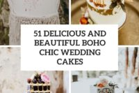 51 delicious and beautiful boho chic wedding cakes cover