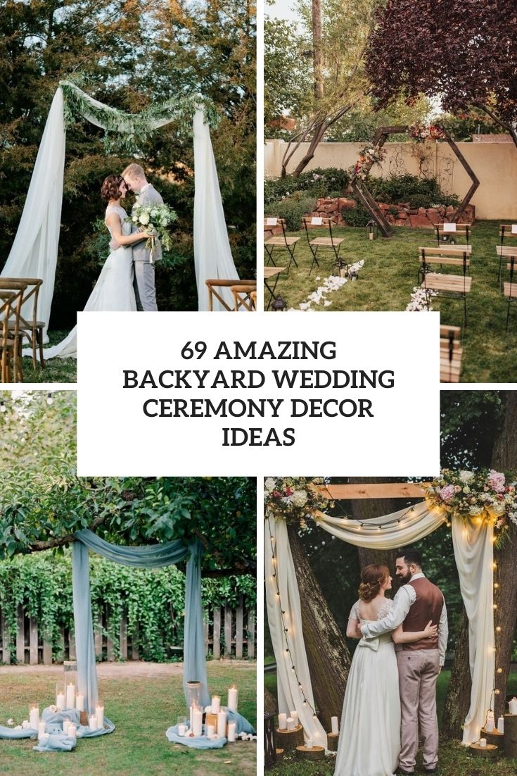 69 Amazing Backyard Wedding Ceremony Decor Ideas