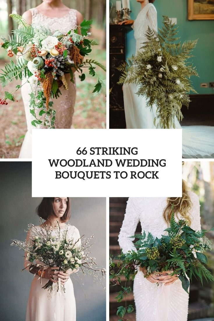66 Striking Woodland Wedding Bouquets To Rock