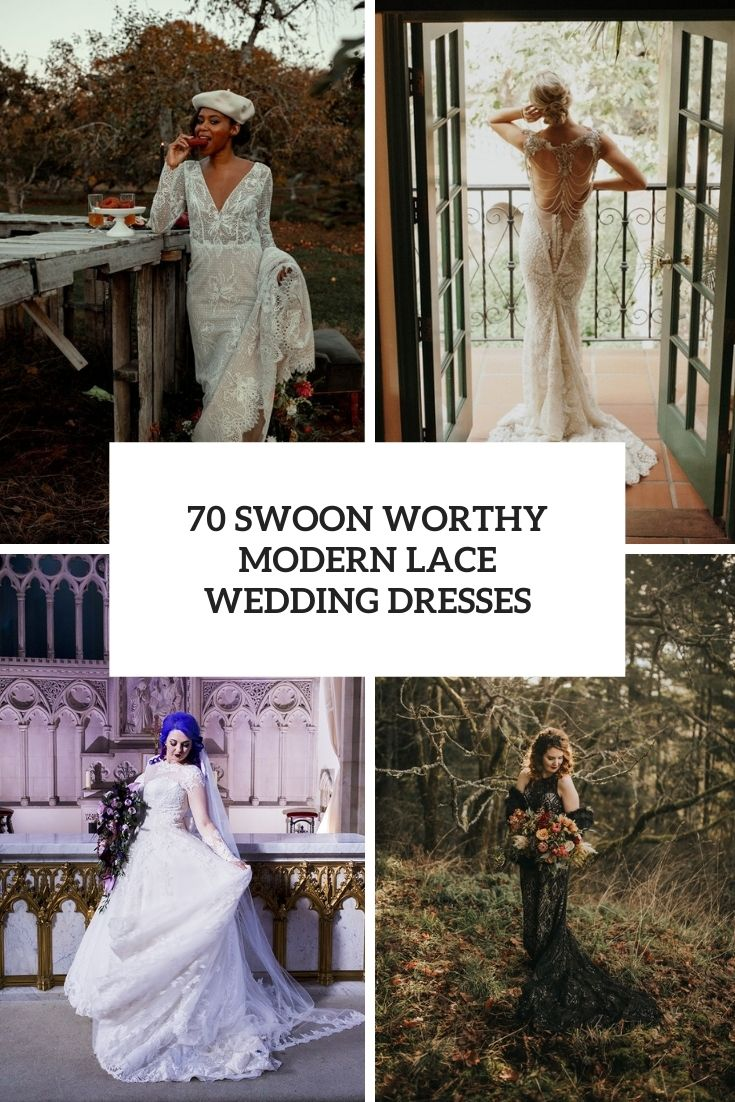 70 Swoon Worthy Modern Lace Wedding Dresses