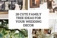 28 cute family tree ideas for your wedding decor cover