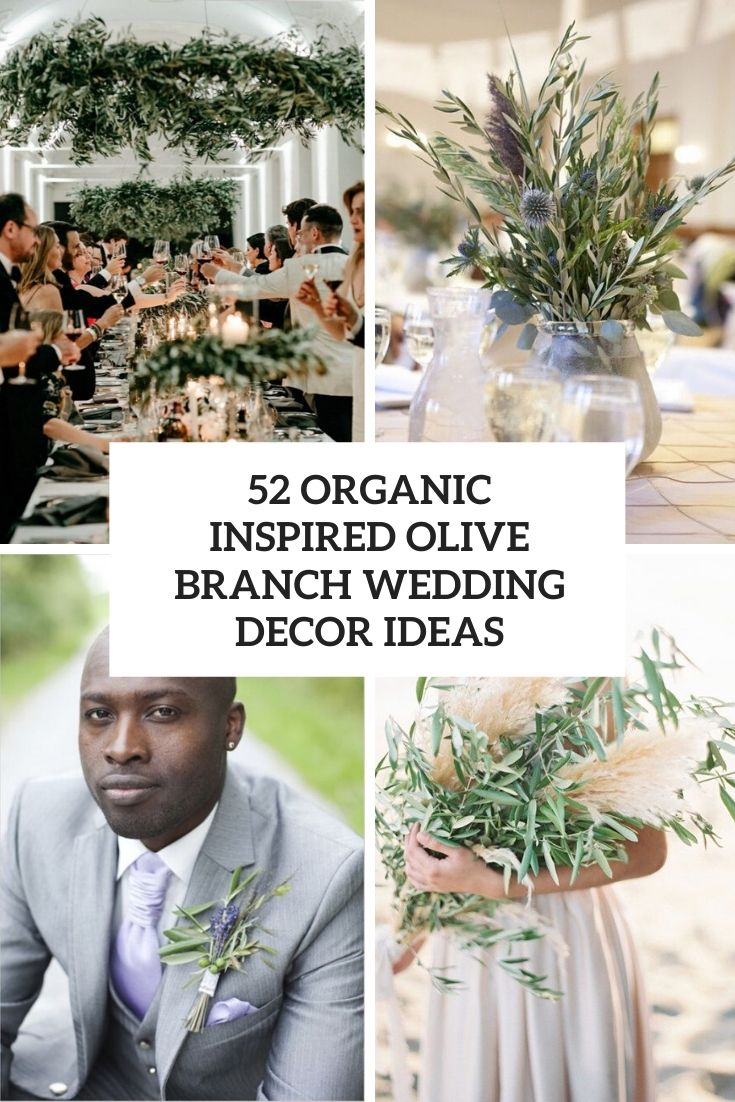 52 Organic Inspired Olive Branch Wedding Decor Ideas