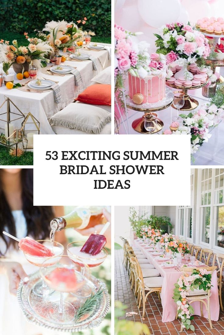 53 Exciting Summer Bridal Shower Ideas
