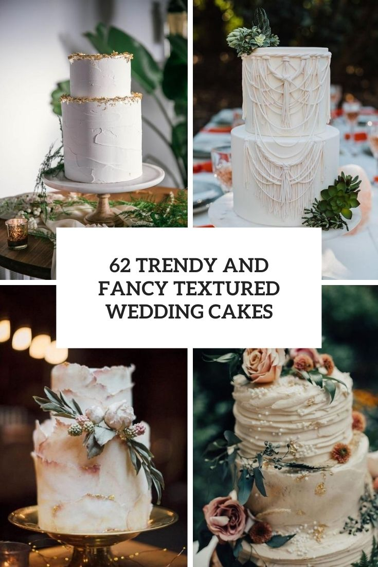 trendy and fancy textured wedding cakes cover