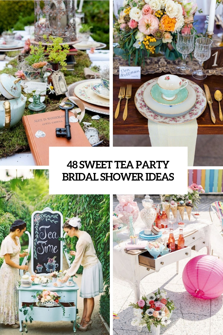 48 Sweet Tea Party Bridal Shower Ideas