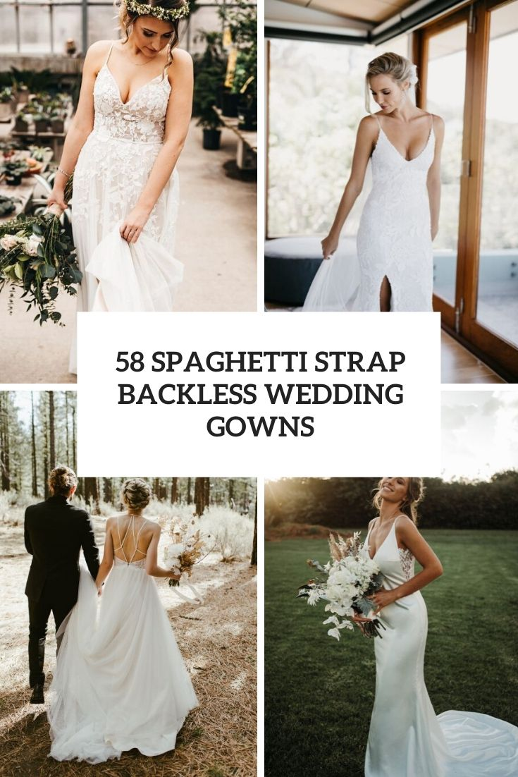 spaghetti strap backless wedding gowns cover