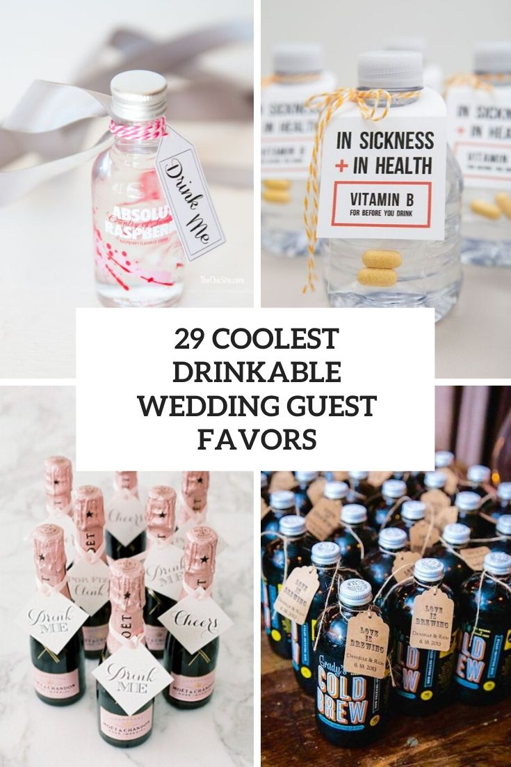 29 Coolest Drinkable Wedding Guest Favors