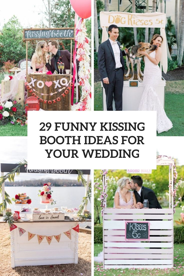 29 Funny Kissing Booth Ideas For Your Wedding