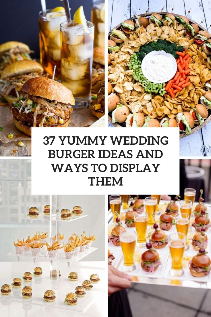 yummy wedding burger ideas and ways to display them cover