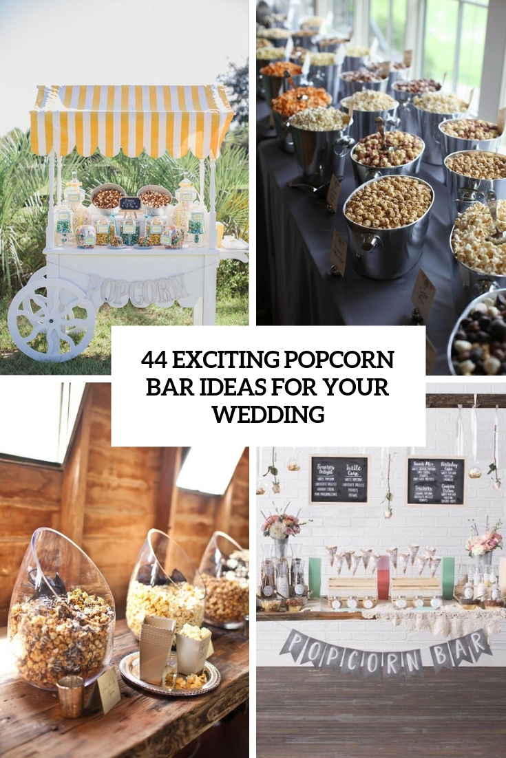 exciting popcorn bar ideas for your wedding cover