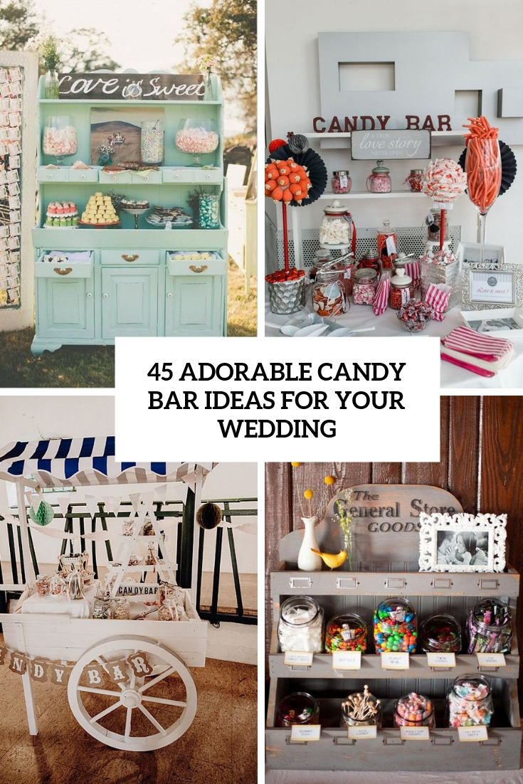 adorable candy bar ideas for your wedding cover