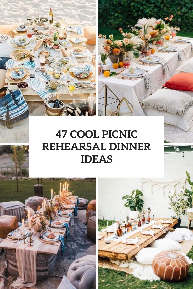47 Cool Picnic Rehearsal Dinner Ideas