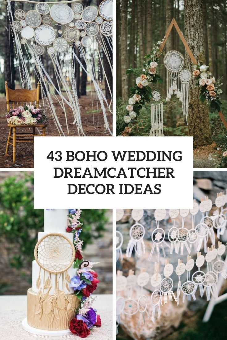43 Boho Wedding Dreamcatcher Décor Ideas
