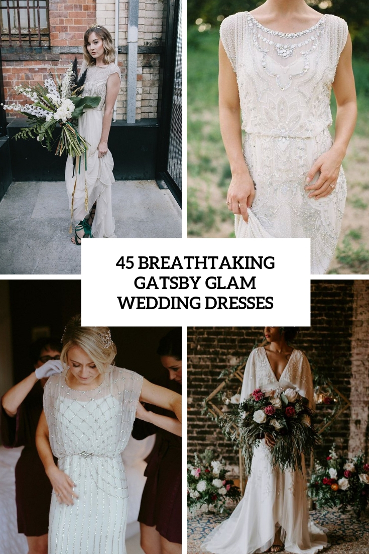 45 Breathtaking Gatsby Glam Wedding Dresses