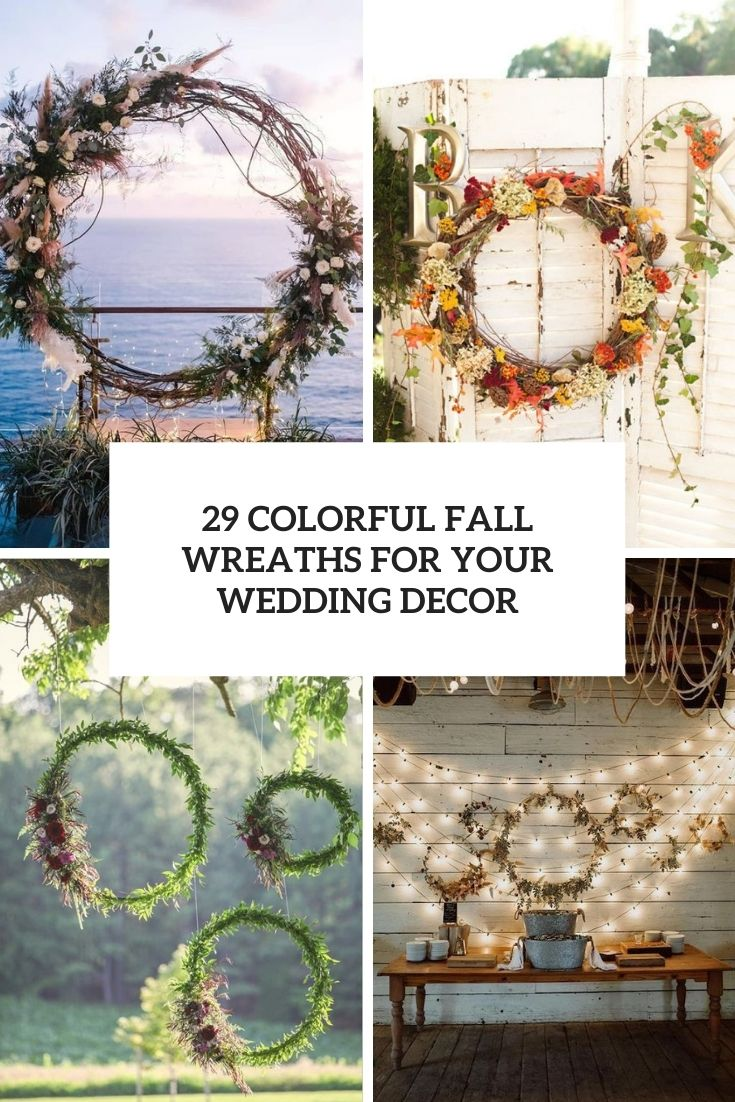 29 Colorful Fall Wreaths For Your Wedding Decor