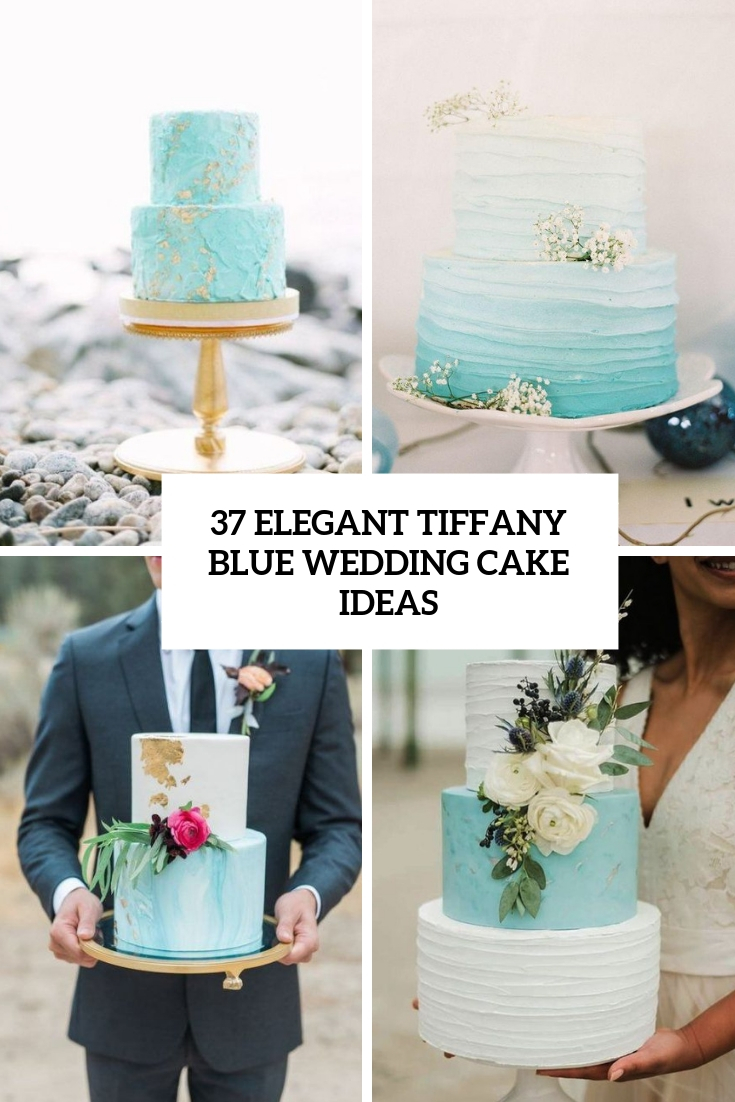 37 Elegant Tiffany Blue Wedding Cake Ideas