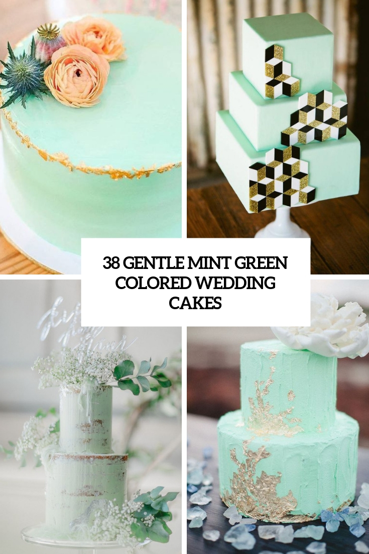 38 Gentle Mint Green Colored Wedding Cakes