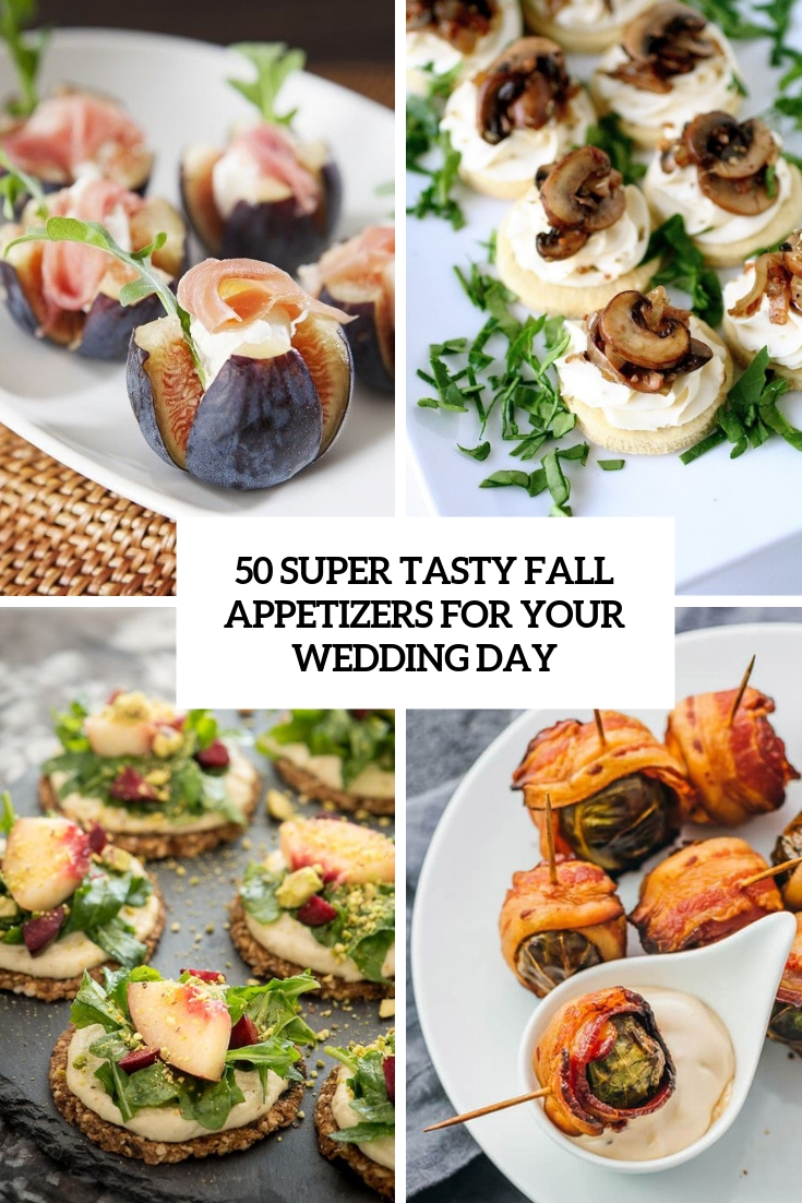 super tasty fall appetizers for your wedding day cover