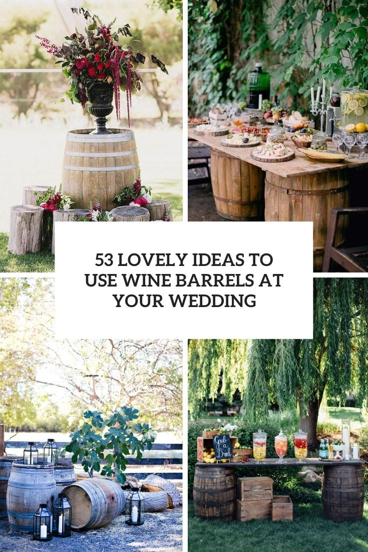 lovely ideas to use wine barrels at your wedding cover
