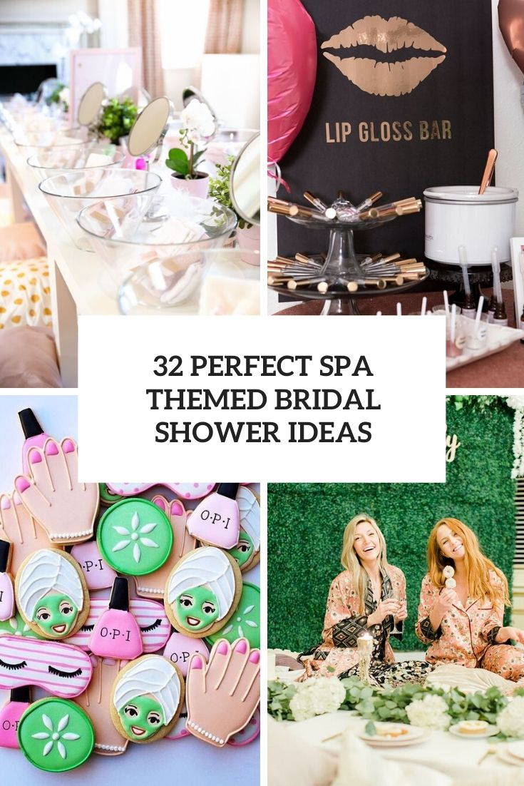 perfect spa themed bridal shower ideas cover