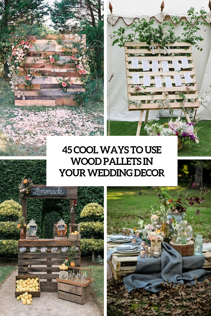 cool ways to use wood pallets in your wedding decor cover
