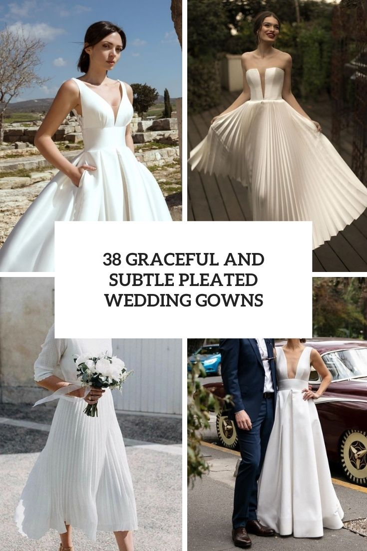 graceful and subtle pleated wedding gowns cover