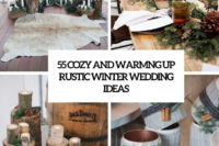55 cozy and warming up rustic winter wedding ideas cover