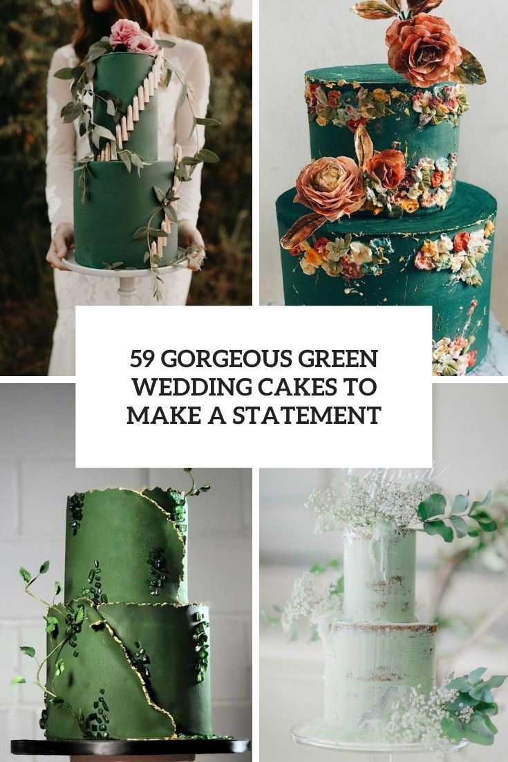 59 Gorgeous Green Wedding Cakes To Make A Statement