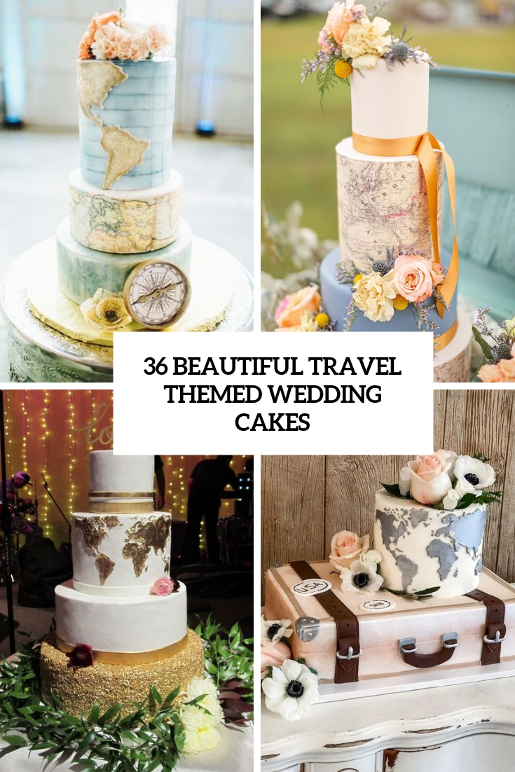 beautiful travel themed wedding cakes cover