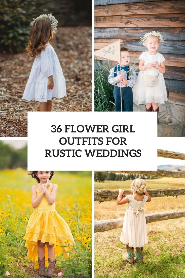 36 Flower Girl Outfits For Rustic Country Weddings