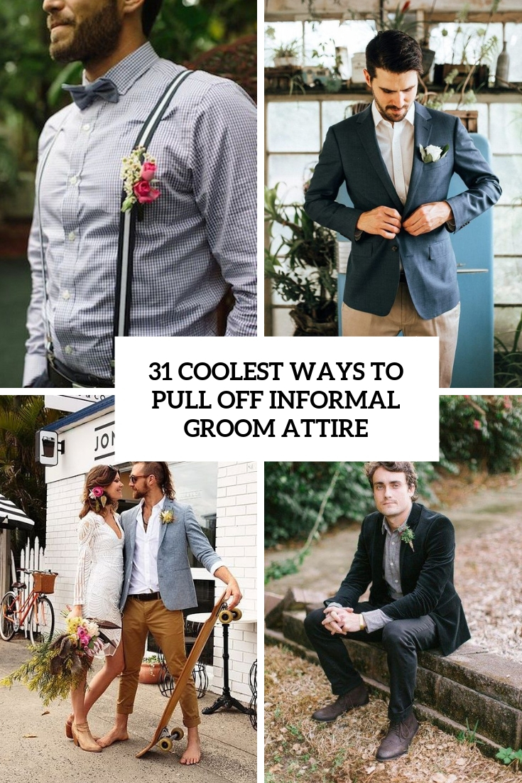 coolest ways to pull off informal groom attire cover