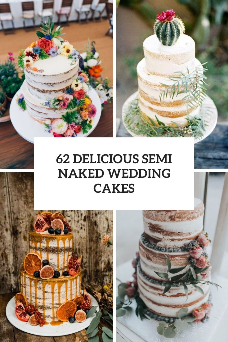 62 Delicious Semi Naked Wedding Cakes
