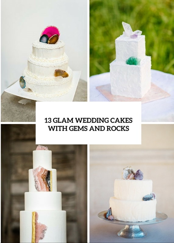 13 glam and modern wedding cakes decorated with rocks and gems