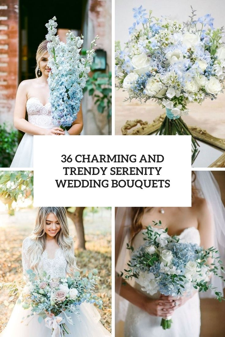 16 Charming And Trendy Serenity Wedding Bouquets