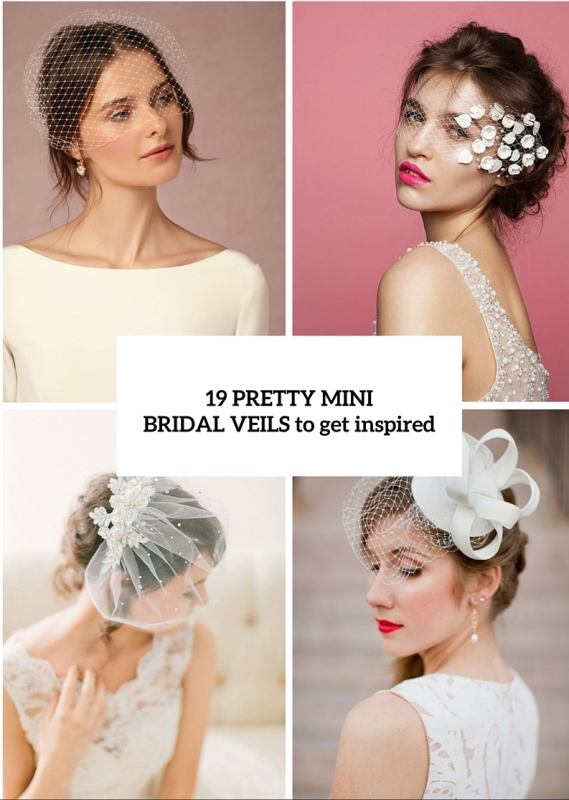19 Pretty Mini Bridal Veils To Complete The Wedding Look