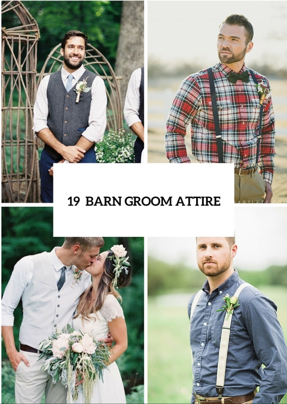 19 relaxed yet stylish barn groom attire ideas