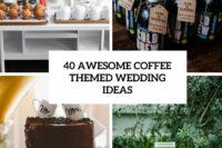 22-awesome-coffee-themed-wedding-ideas