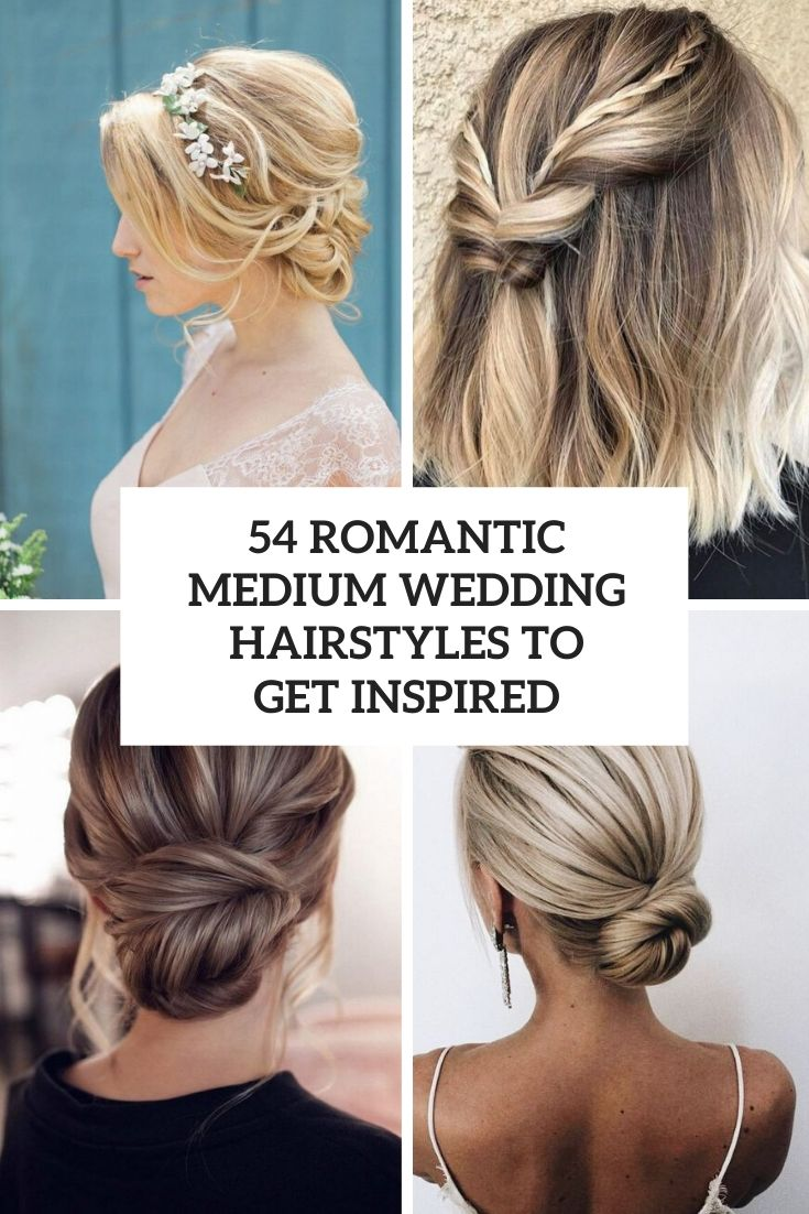 54 Romantic Medium Wedding Hairstyles To Get Inspired
