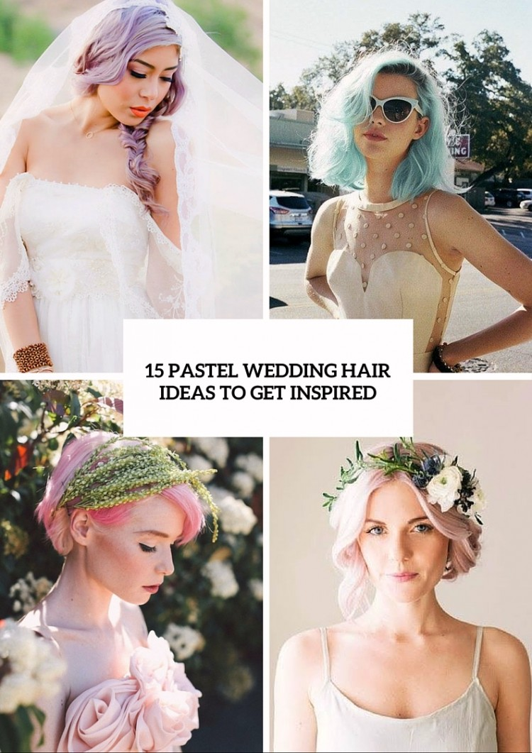 15 Unique Pastel Wedding Hair Ideas For Daring Brides - Weddingomania