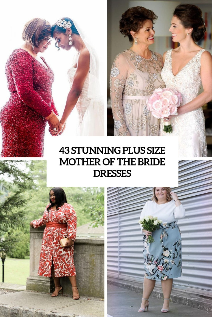 43 Stunning Plus Size Mother Of The Bride Dresses