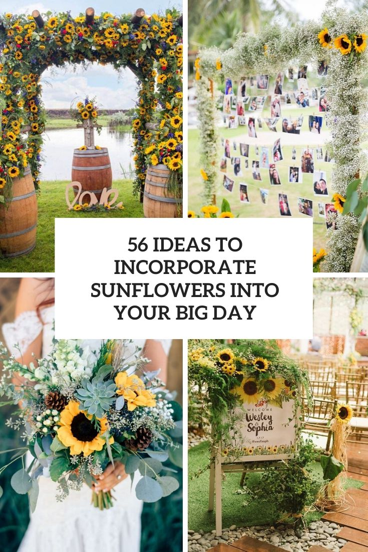 56 Ideas To Incorporate Sunflowers Into Your Big Day