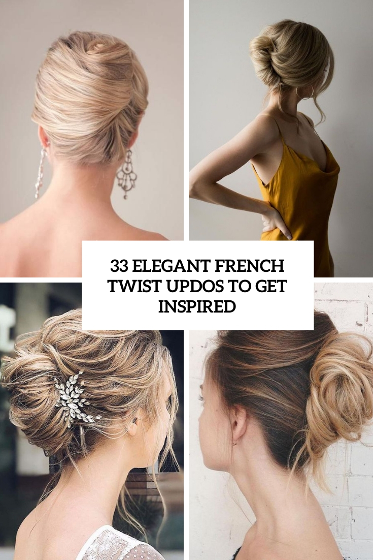 12 Elegant French Twist Updos To Get Inspired - Weddingomania